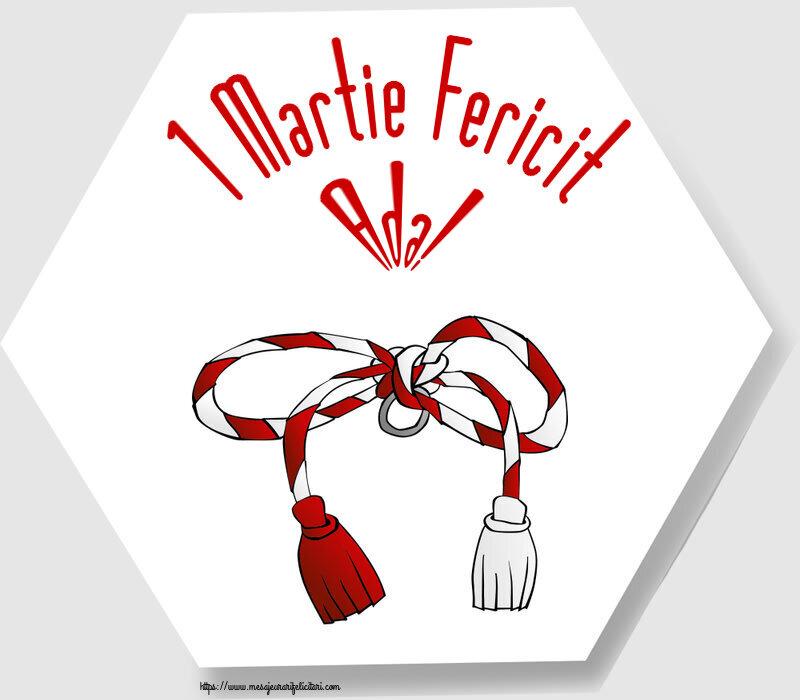 Felicitari de Martisor | 1 Martie Fericit Ada!