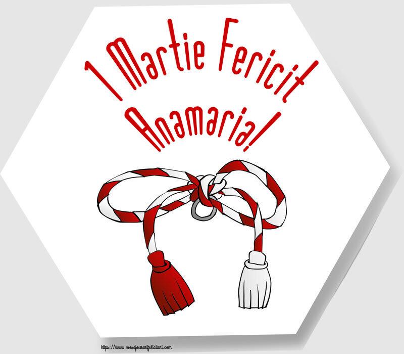 Felicitari de Martisor | 1 Martie Fericit Anamaria!