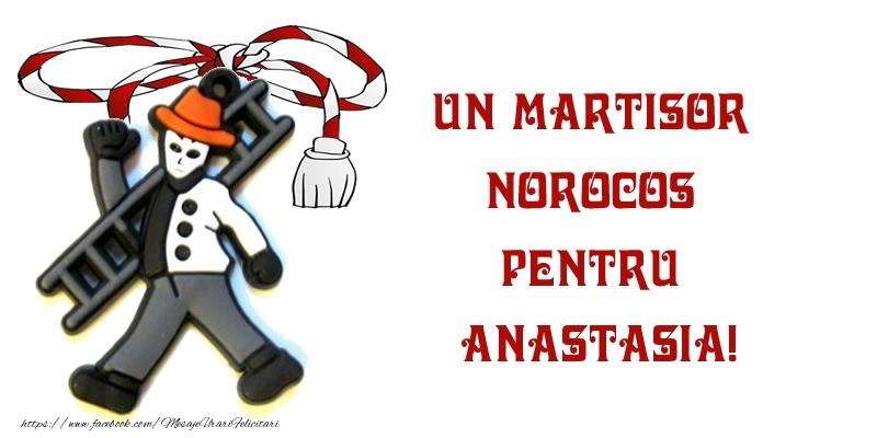 Felicitari de Martisor | Un martisor norocos pentru Anastasia!