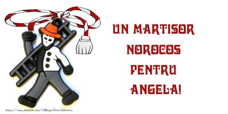 Felicitari de Martisor   Un martisor norocos pentru Angela!