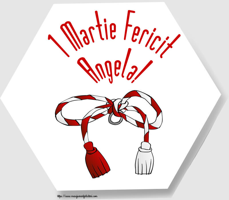 Felicitari de Martisor   1 Martie Fericit Angela!