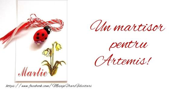 Felicitari de Martisor | Un martisor pentru Artemis!