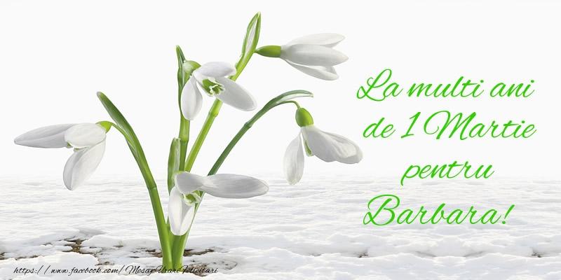 Felicitari de Martisor | La multi ani de 1 Martie pentru Barbara!