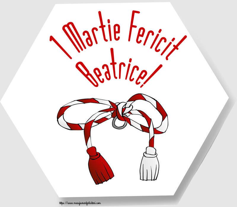 Felicitari de Martisor | 1 Martie Fericit Beatrice!