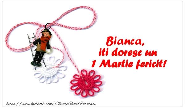 Felicitari de Martisor | Bianca iti doresc un 1 Martie fericit!
