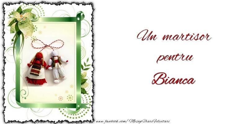 Felicitari de Martisor | Un martisor pentru Bianca