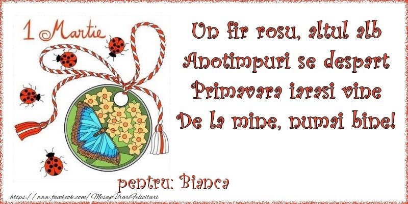 Felicitari de Martisor | Un fir rosu, altul alb ... Pentru Bianca!