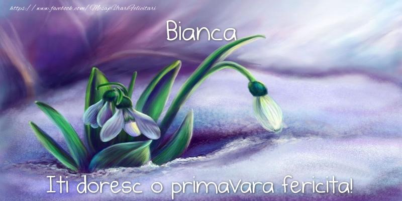 Felicitari de Martisor   Bianca iti doresc o primavara fericita!