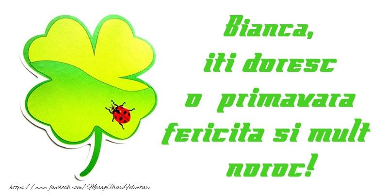 Felicitari de Martisor   Bianca iti doresc o primavara fericita si mult noroc!