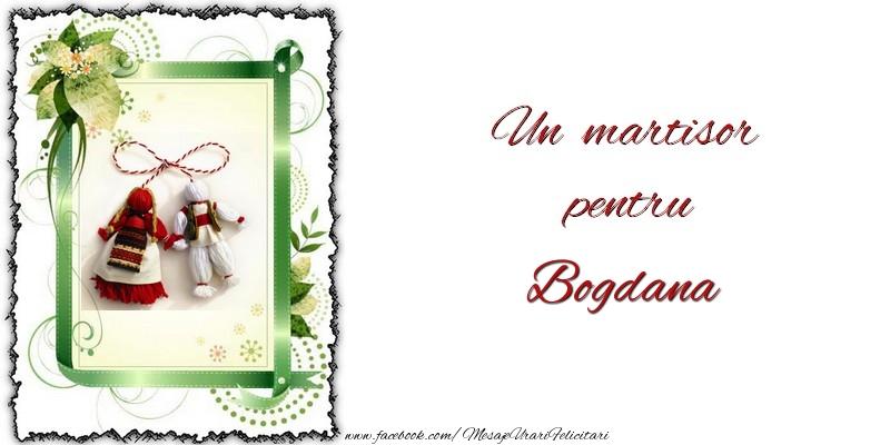Felicitari de Martisor | Un martisor pentru Bogdana