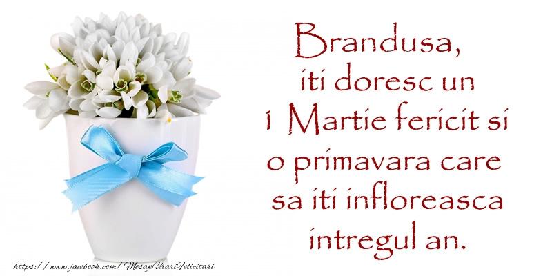 Felicitari de Martisor | Brandusa iti doresc un 1 Martie fericit si o primavara care sa iti infloreasca intregul an.