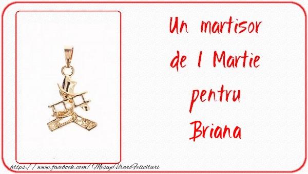 Felicitari de Martisor   Un martisor pentru Briana