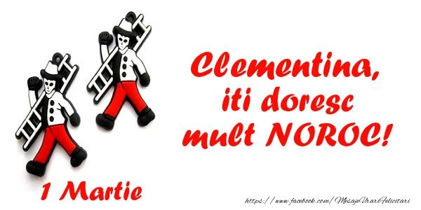 Felicitari de Martisor   Clementina iti doresc mult NOROC!