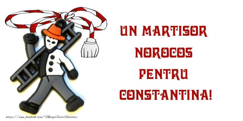 Felicitari de Martisor | Un martisor norocos pentru Constantina!