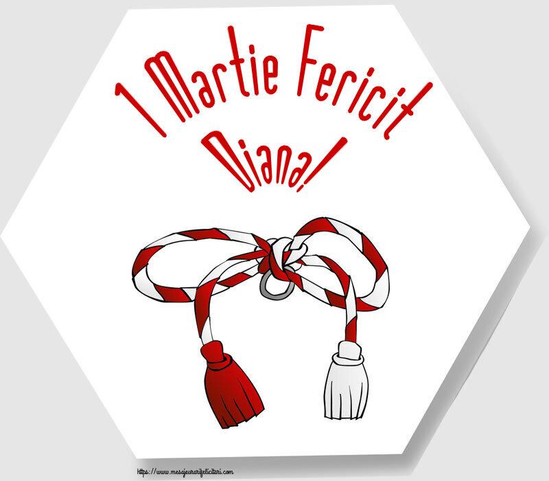 Felicitari de Martisor | 1 Martie Fericit Diana!