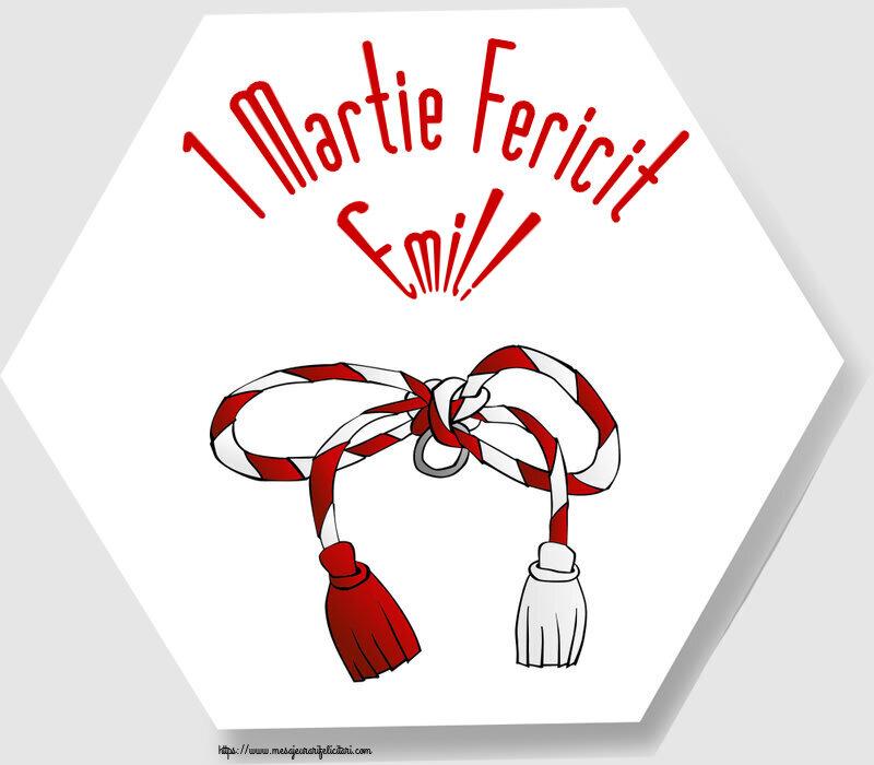 Felicitari de Martisor | 1 Martie Fericit Emil!