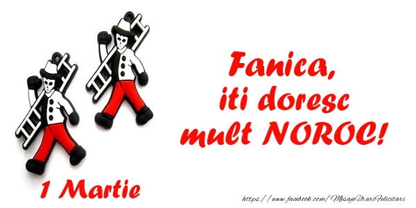 Felicitari de Martisor | Fanica iti doresc mult NOROC!