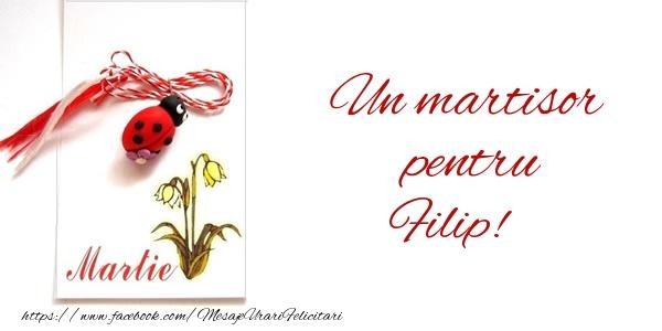 Felicitari de Martisor | Un martisor pentru Filip!