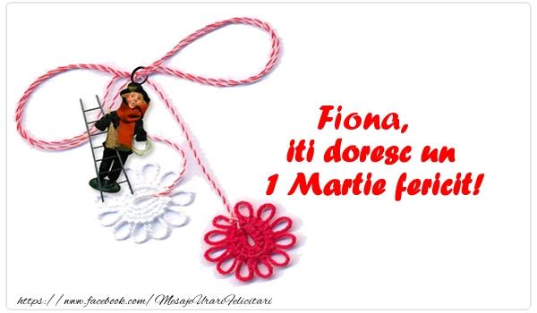 Felicitari de Martisor | Fiona iti doresc un 1 Martie fericit!