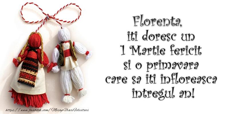Felicitari de Martisor | Florenta iti doresc un 1 Martie  fericit si o primavara care sa iti infloreasca intregul an!