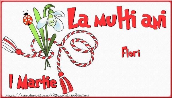 Felicitari de Martisor | 1 Martie, La multi ani Flori. Cu drag