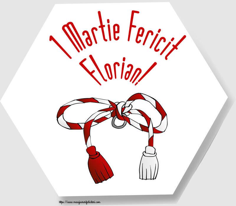 Felicitari de Martisor   1 Martie Fericit Florian!