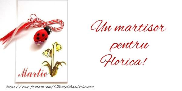 Felicitari de Martisor   Un martisor pentru Florica!
