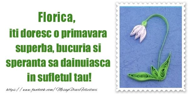 Felicitari de Martisor | Florica iti doresc o primavara superba, bucuria si  speranta sa dainuiasca in sufletul tau!