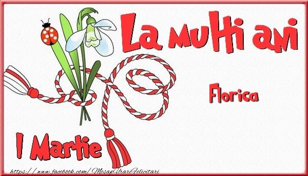 Felicitari de Martisor | 1 Martie, La multi ani Florica. Cu drag