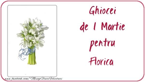 Felicitari de Martisor   Ghiocei de 1 Martie pentru Florica