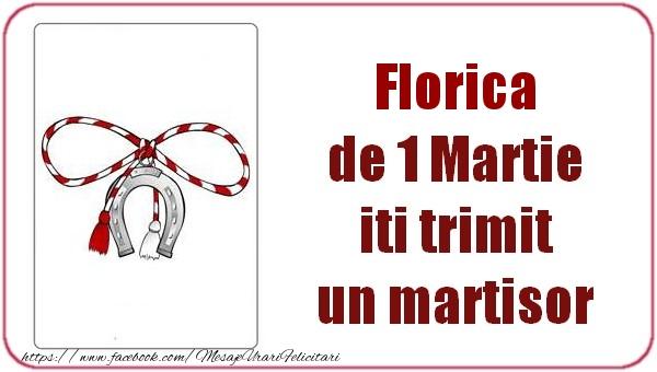 Felicitari de Martisor   Florica de 1 Martie  iti trimit  un martisor
