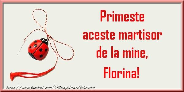 Felicitari de Martisor | Primeste aceste martisor de la mine, Florina