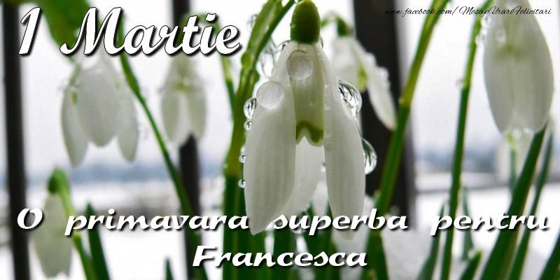 Felicitari de Martisor | O primavara superba pentru Francesca