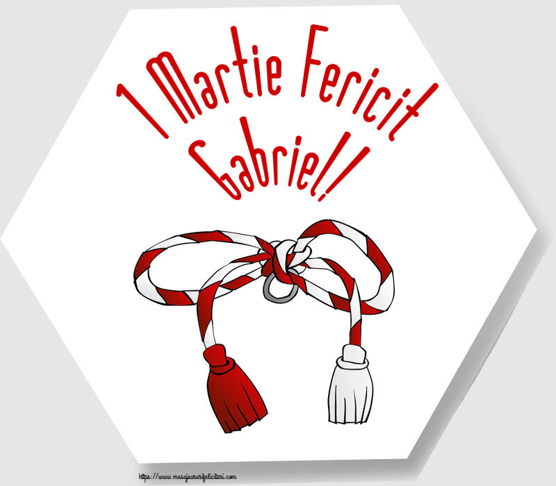 Felicitari de Martisor | 1 Martie Fericit Gabriel!