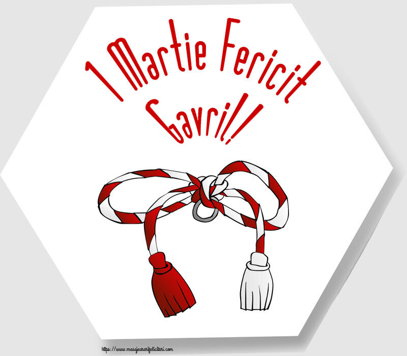 Felicitari de Martisor | 1 Martie Fericit Gavril!