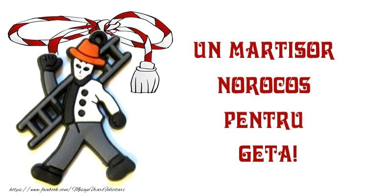 Felicitari de Martisor | Un martisor norocos pentru Geta!