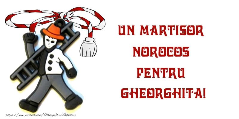 Felicitari de Martisor | Un martisor norocos pentru Gheorghita!