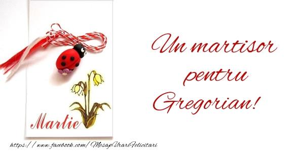 Felicitari de Martisor   Un martisor pentru Gregorian!