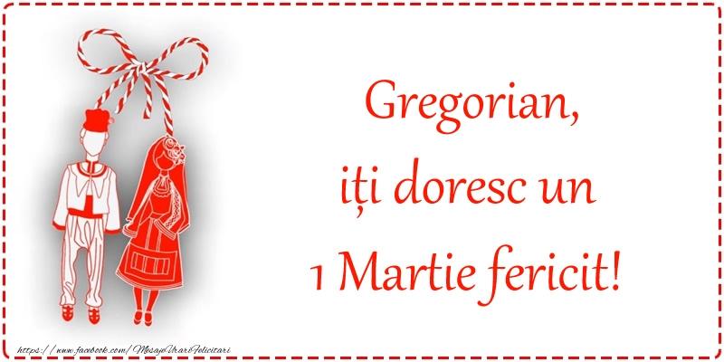 Felicitari de Martisor   Gregorian, iți doresc un 1 Martie fericit!