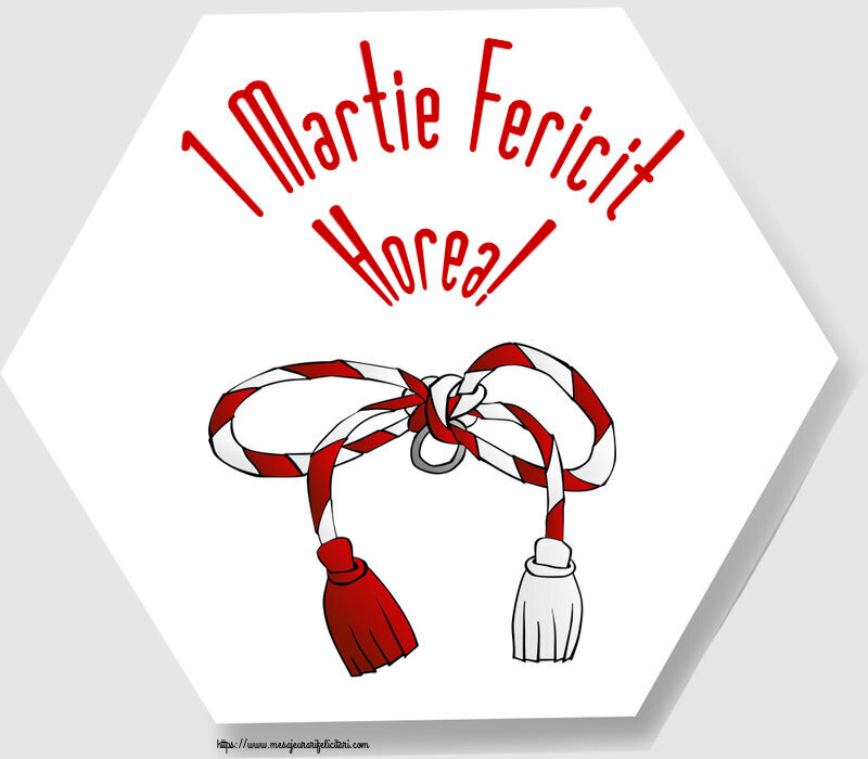 Felicitari de Martisor   1 Martie Fericit Horea!