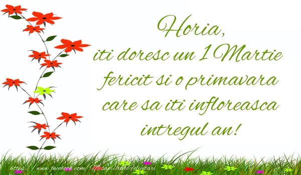 Felicitari de Martisor | Horia iti doresc un 1 Martie  fericit si o primavara care sa iti infloreasca intregul an!