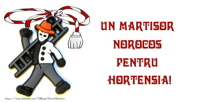 Felicitari de Martisor | Un martisor norocos pentru Hortensia!