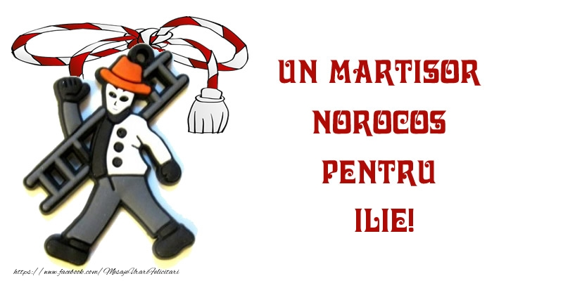 Felicitari de Martisor | Un martisor norocos pentru Ilie!