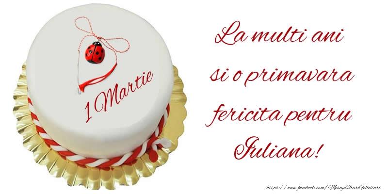 Felicitari de Martisor | La multi ani  si o primavara fericita pentru Iuliana!