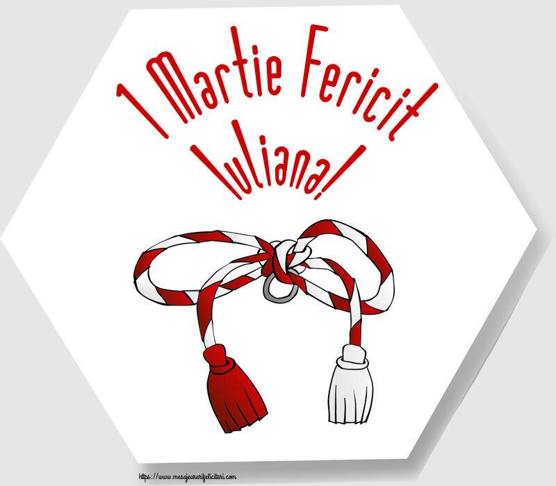 Felicitari de Martisor | 1 Martie Fericit Iuliana!