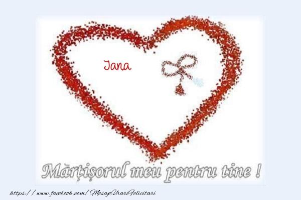 Felicitari de Martisor | Martisorul meu pentru tine Jana