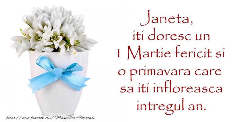 Felicitari de Martisor | Janeta iti doresc un 1 Martie fericit si o primavara care sa iti infloreasca intregul an.