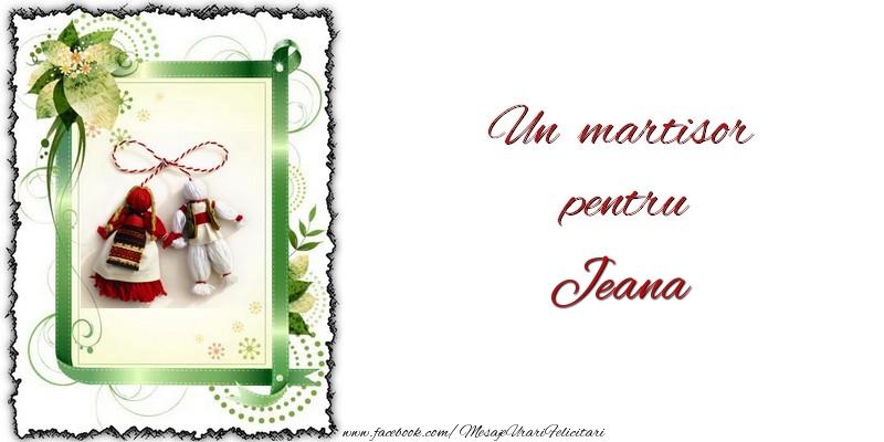 Felicitari de Martisor   Un martisor pentru Jeana