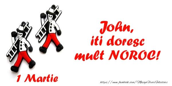 Felicitari de Martisor   John iti doresc mult NOROC!