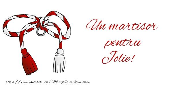 Felicitari de Martisor | Un martisor pentru Jolie!